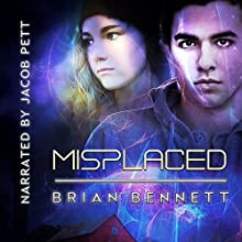 Misplaced Audiobook by Brian Bennett Narrated by Jacob Pett