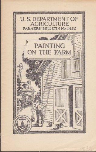 Painting on the Farm Farmer's Bulletin No. 145