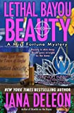 img - for Lethal Bayou Beauty (A Miss Fortune Mystery) book / textbook / text book