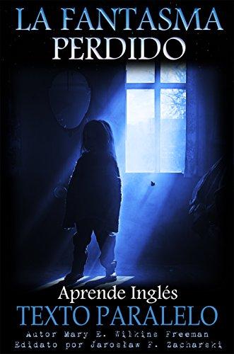 el-fantasma-perdido-historia-corta-en-ingles-fantasmas-book-1-english-edition