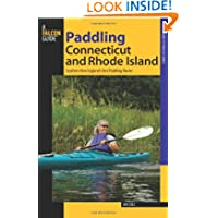 Paddling Connecticut and Rhode Island: Southern New England's Best Paddling Routes (Paddling Series)