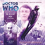 img - for The Rocket Men (Doctor Who: The Companion Chronicles, 6.02) book / textbook / text book