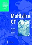 img - for Multislice CT (Medical Radiology) book / textbook / text book