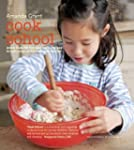 Cook School: More than 50 fun and eas...