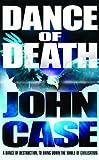 Dance of Death (0099464969) by Case, John