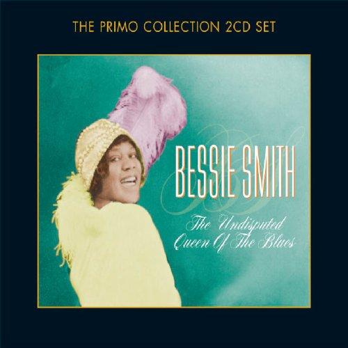Bessie Smith - Undisputed Queen Of The Blues - Zortam Music