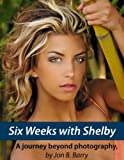 img - for Six Weeks with Shelby book / textbook / text book