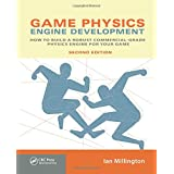 """Game Physics Engine Development: How to Build a Robust Commercial-Grade Physics Engine for your Game.von """"Ian Millington"""""""