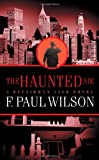 F. Paul Wilson The Haunted Air (Repairman Jack Novels)