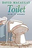 David Macaulay Toilet: How It Works