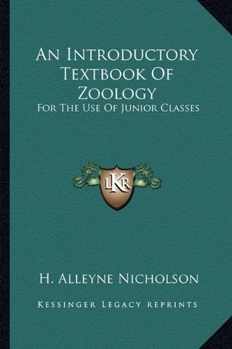 An Introductory Textbook Of Zoology: For The Use Of Junior Classes