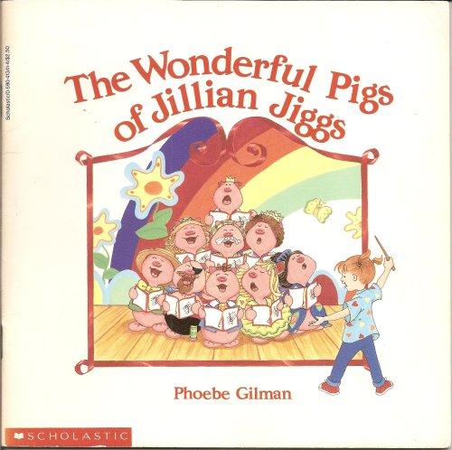 The Wonderful Pigs of Jillian Jiggs, Phoebe Gilman