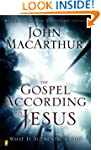 The Gospel According to Jesus: What I...