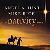 The Nativity Story   [Angela Hunt, Mike Rich]