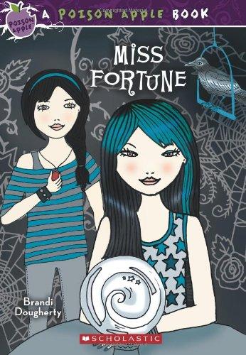 Poison Apple #3: Miss Fortune