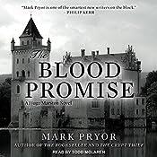 The Blood Promise: Hugo Marston Series, Book 3 | Mark Pryor