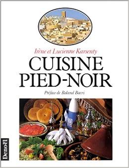 cuisine pied noir 9782207233764 books