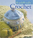 img - for The Portable Crafter: Crochet book / textbook / text book