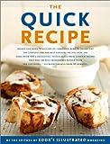 The Quick Recipe (The Best Recipe Series)