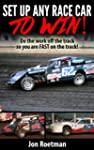 Setup Any Race Car To WIN!