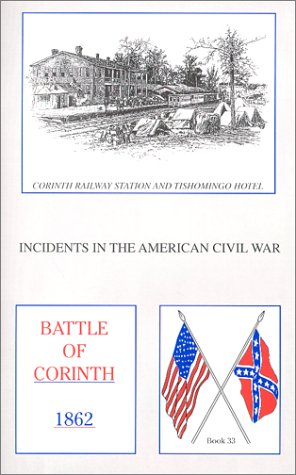 Battle of Corinth (Incidents in the American Civil War, 33)