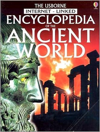 Encyclopedia of the Ancient World (Usborne Internet-Linked Encyclopedia) written by Jane Bingham