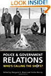 Police and Government Relations: Who'...
