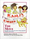 Kami's Korner: The Move. The Kids on the Corner Learn About African-American Scientists and Inventors