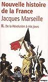 Nouvelle histoire de France, tome 2 par Marseille