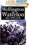 Wellington at Waterloo (Greenhill Mil...