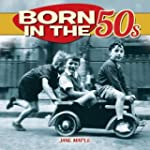 Born in the 50s by Jane Maple (2014)...