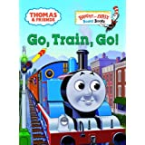 Go, Train, Go! (Thomas & Friends) ~ Rev. W. Awdry