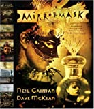 Neil Gaiman and Dave Mckean - Mirror Mask. the Illustrated Film Script (0755328299) by Gaiman, Neil