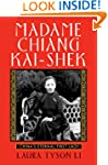 Madame Chiang Kai-shek: China's Etern...