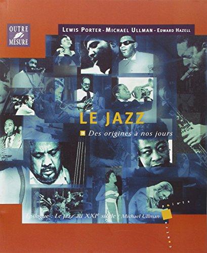 Le Jazz des origines a nos jours