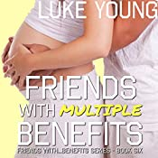 Friends with Multiple Benefits | Luke Young