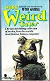 More Weird Tales: The second chilling collection of stories from the world's most famous fantasy magazine.: v. 2