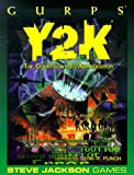 GURPS Y2K (GURPS: Generic Universal Role Playing System) (1556344066) by John Ford