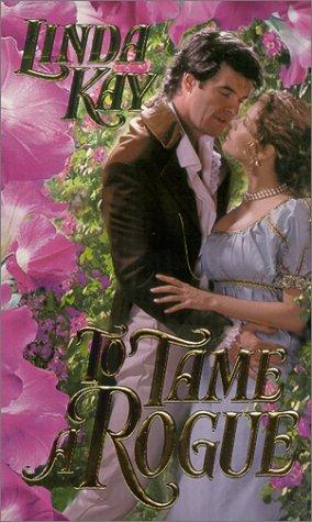 To Tame a Rogue (Zebra Time Travel Historical Romance), LINDA KAY