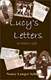 img - for Lucy's Letters: A Mother's Gift book / textbook / text book