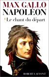 Napoléon : Le Chant du départ