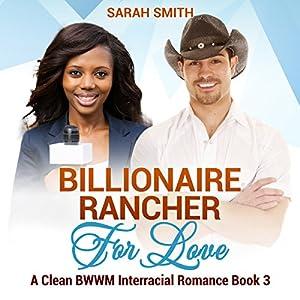 Billionaire Rancher for Love Audiobook