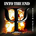 Into the End (       UNABRIDGED) by Bonnie R. Paulson Narrated by David Gilmore