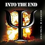Into the End | Bonnie R. Paulson