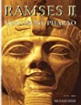 Ramses II. Der gro�e Pharao.