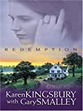 Redemption (Redemption Series-Baxter 1, Book 1) (0786273240) by Karen Kingsbury
