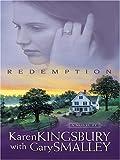 Redemption (Redemption Series-Baxter 1, Book 1) (0786273240) by Karen Kingsbury