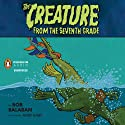 The Creature from the 7th Grade: Sink or Swim Audiobook by Bob Balaban Narrated by Bob Balaban