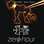 H.I.V.E.: Zero Hour | Mark Walden