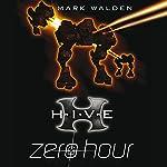 H.I.V.E.: Zero Hour | Mark Walden